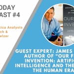 "AI Today Podcast #004 – Guest Expert: James Barrat author of ""Our Final Invention: Artificial Intelligence and the End of the Human Era""."