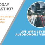 AI Today Podcast #37: Life with Level 5 Autonomous Vehicles