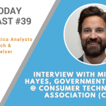 AI Today Podcast #39: Interview with Michael Hayes, Government Affairs @ Consumer Technology Association (CTA)