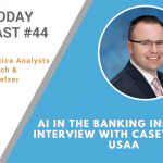 AI Today Podcast #44: AI in the Banking Industry: Interview with Casey Royer, USAA