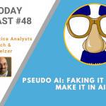 AI Today Podcast #48: Pseudo AI – Faking it Till You Make it in AI