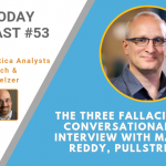 AI Today Podcast #053: The Three Fallacies of Conversational AI — Interview with Martin Reddy, PullString