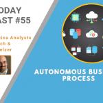 AI Today Podcast #055: Autonomous Business Process (ABP)