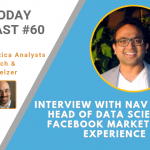 AI Today Podcast #60: Interview with Nav Kesher, Head of Data Sciences, Facebook Marketplace Experience