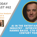 AI Today Podcast #62: AI in the Entertainment Industry – Interview with Hanno Basse, CTO, 20th Century Fox