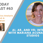 AI Today Podcast #63: AI, AR, and VR: Interview with Mariana Acuna, Opaque Studios