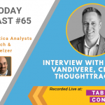 AI Today Podcast #65: Interview with Nick Vandivere, CEO, ThoughtTrace