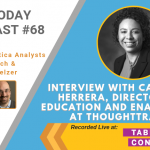 AI Today Podcast #68: Interview with Catalina Herrera, Director of Education and Enablement, Thought Trace