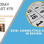 AI Today Podcast #70: 2018 — Cognilytica's AI Year in Review