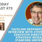 AI Today Podcast #73: Tackling Transparent & Responsible AI – Interview with Steve Eglash, Director of Strategic Research Initiatives, Stanford University