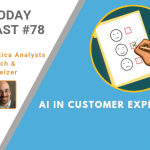 AI Today Podcast #78: AI in Customer Experience
