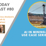 AI Today Podcast #80: AI in Mining — Use Case Series