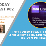 AI Today Podcast #82: Interview Frank La Vigne and Andy Leonard with Data Driven Podcast
