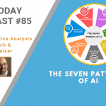 AI Today Podcast #85: The Seven Patterns of AI