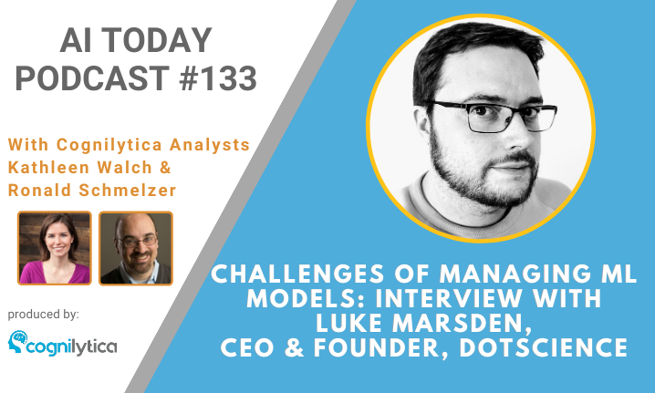 Podcast #133_ Challenges of Managing ML Models_ Interview with Luke Marsden, CEO & Founder, Dotscience