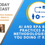 AI Today Podcast: Methodologies and Best Practices for Successful RPA Implementation